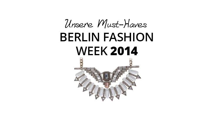 Das sind die Schmuck- und Modetrends der Berliner Fashion Week 2014